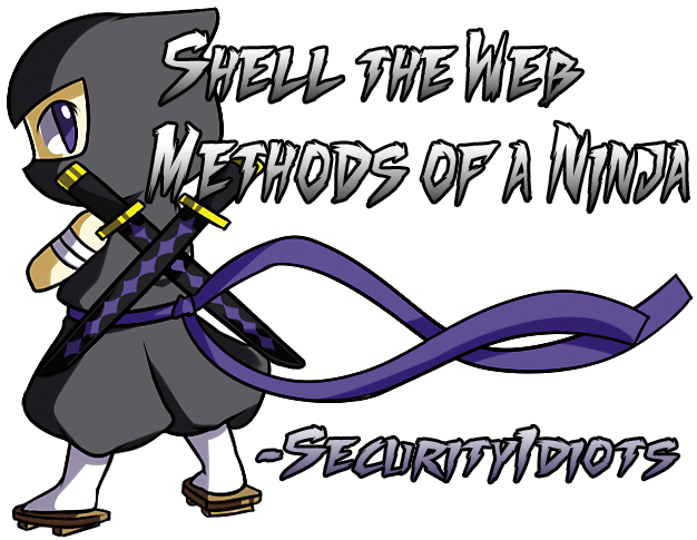 Shell the web - Methods of a Ninja